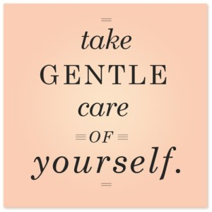 take-gentle-care-of-yourself[1]